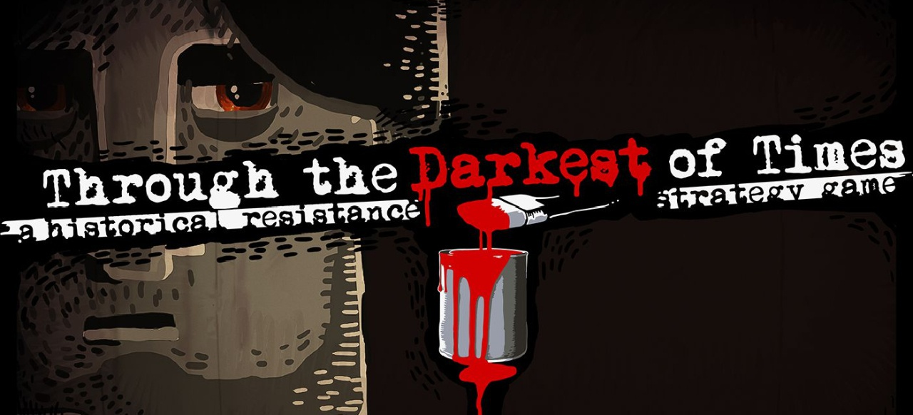 Through the Darkest of Times (Strategie) von Paintbucket Games