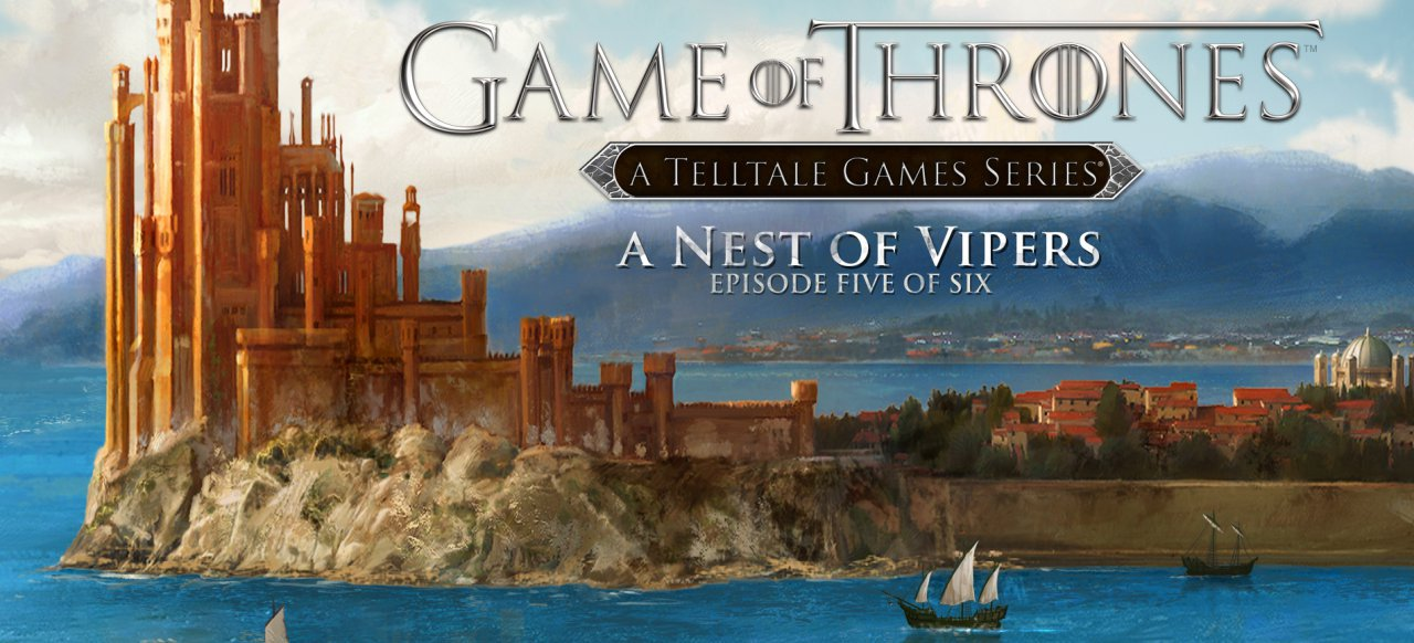 Game of Thrones - Episode 5: A Nest of Vipers (Adventure) von Telltale Games