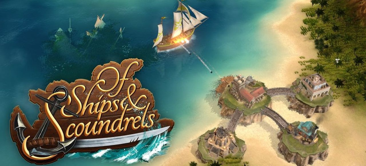 Of Ships & Scoundrels (Strategie) von Assemble Enterainment